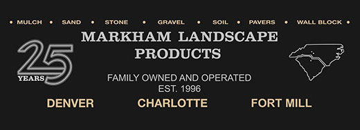 25 years - MARKHAM Landscape Products